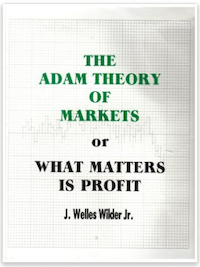 The Adam Theory of Markets or What Matters Is Profit