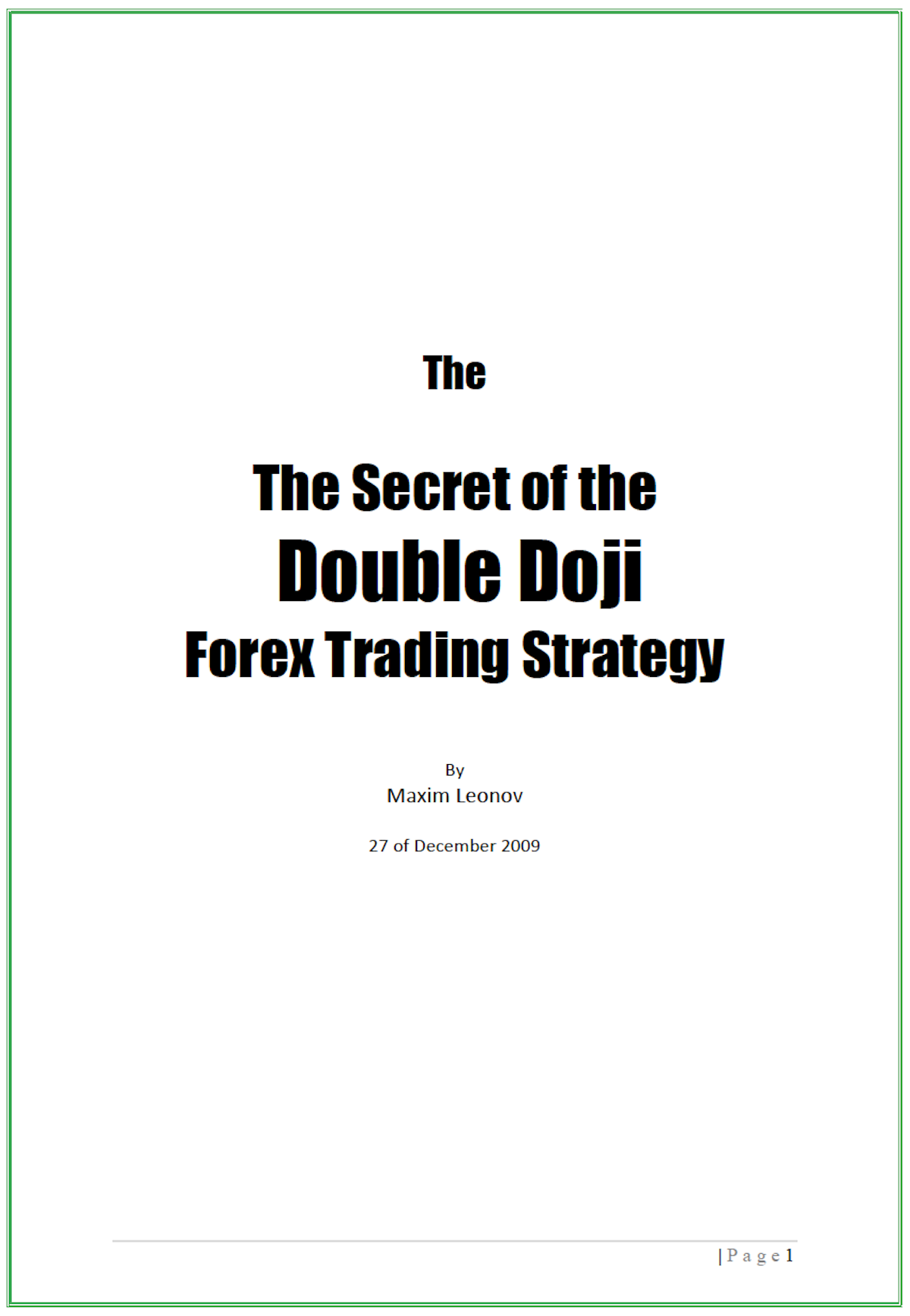 『The Secret of the Double Doji Forex Trading Strategy』(=ダブル同時線 外国為替取引戦略の秘密)