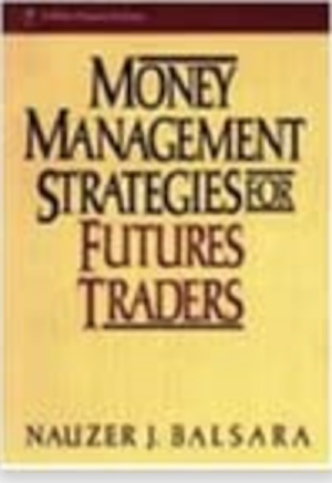 Money Management Strategies for Futures Traders